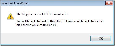 "What does this Windows Live Writer error message mean: """"The blog theme couldn't be downloaded""? (1/4)"